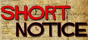 Short Notice